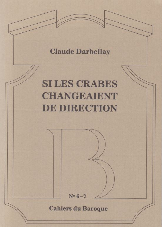 Claude Darbellay - Si les crabes changeaient de direction